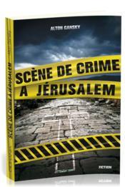 Scène de crime à Jérusalem - Couverture - Format classique