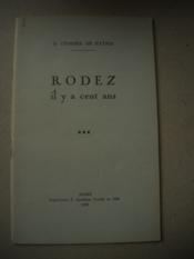 RODEZ IL Y A CENT ANS ( conférence donnée au Cercle Ruthena à Rodez le 27 Février 1939 ) - Couverture - Format classique