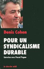 Pour un syndicalisme durable ; entretiens avec Pascal Pogam - Intérieur - Format classique