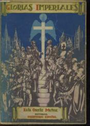 Glorias Imperiales, Libro Escolar De Lecturas Historicas - Couverture - Format classique