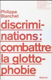 Discriminations : combattre la glottophobie - Couverture - Format classique
