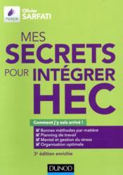 Mes secrets pour intégrer HEC ; comment j'y suis arrivé ! (3e édition) - Couverture - Format classique