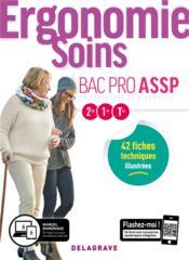 Ergonomie, soins ; 2de, 1re, terminale ; bac Pro ASSP ; pochette élève - Couverture - Format classique