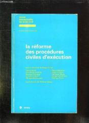 Reforme Proc.Civiles Execut. - Couverture - Format classique