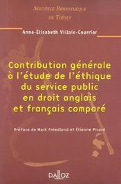 Contribution generale a l'etude de l'ethique du service public en droit anglais et francais compare (1re édition) - Intérieur - Format classique