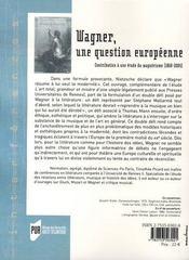 Wagner. une question européenne (1860-2004) - 4ème de couverture - Format classique