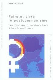 Faire et vivre le postocommunisme ; les femmes roumaines face à la transition - Intérieur - Format classique