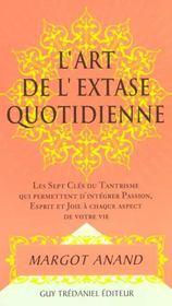 Art De L'Extase Quotidienne (L') - Intérieur - Format classique