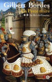 La peste noire t.2 ; le roi chiffonnier - Intérieur - Format classique