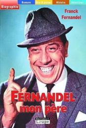 Fernandel, mon père - Couverture - Format classique