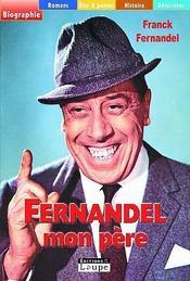 Fernandel, mon père - Intérieur - Format classique