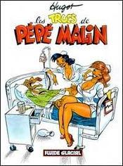 Pepe Malin T.2 ; Pépé Malin T.2 ; Les Nouveaux Trucs De Pépé Malin - Intérieur - Format classique