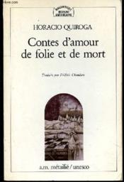 Contes D'Amour De Folie Et De Mort - Couverture - Format classique