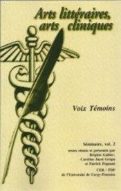 Arts littéraires, arts cliniques t.2 ; voix témoins - Couverture - Format classique