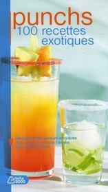 Punchs ; 100 recettes exotiques - Intérieur - Format classique