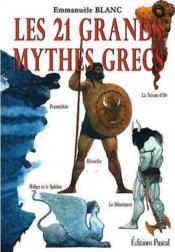 Les 21 grands mythes grecs - Couverture - Format classique