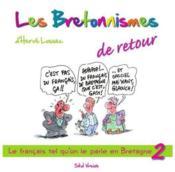 Les bretonnismes t.2 ; de retour ! - Couverture - Format classique