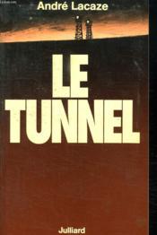Le Tunnel. - Couverture - Format classique