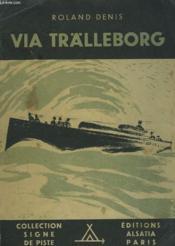 Via Trälleborg - Couverture - Format classique