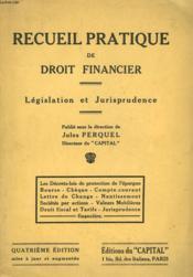 Recueil Pratique De Droit Financier. Legislationn Et Jurisprudence. - Couverture - Format classique