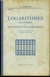 LOGARITHMES (Tables A), de nombres et des rapports trigonométriques, division sexagésimale, division décimale - Couverture - Format classique