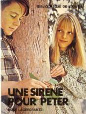 Une Sirène pour Peter (Bibliothèque de l'amitié) - Couverture - Format classique