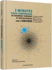 3 minutes pour comprendre ; 50 grandes théories et découvertes sur l'univers - Couverture - Format classique