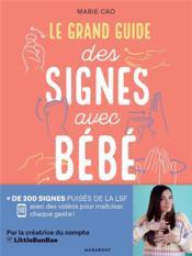 Le grand guide des signes avec bébé - Couverture - Format classique