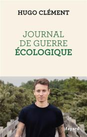 Journal de guerre écologique - Couverture - Format classique