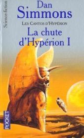 La Chute D Hyperion T.1 ; Les Cantos D'Hyperion - Couverture - Format classique