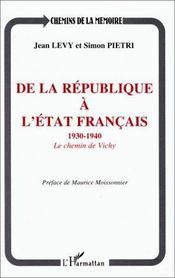 De La Republique A L'Etat Francais ; 1930-1940, Le Chemin De Vichy - Intérieur - Format classique