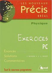Nouveau précis exercices physique pc - Intérieur - Format classique