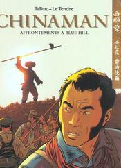 Chinaman t.7 ; affrontements à Blue Hill - Intérieur - Format classique