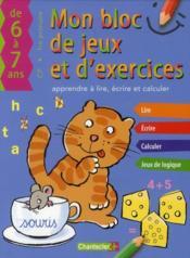 Bloc de jeux et exercices ; 6-7 ans : apprendre à lire et calculer - Couverture - Format classique