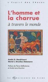 L'Homme Et La Charrue A Travers Le Monde - Intérieur - Format classique