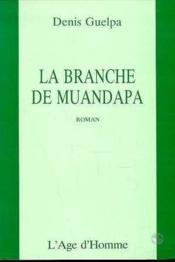 La Branche De Muandapa - Couverture - Format classique