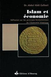 Islam Et Economie : Reflexion Sur Les Principes Fondamentaux De L Economie Islamique - Intérieur - Format classique