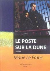 Le poste sur la dune - Intérieur - Format classique