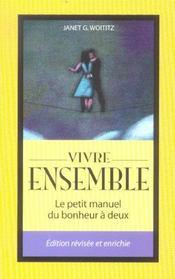 Vivre ensemble - le petit manuel du bonheur a deux - Intérieur - Format classique