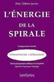 Energie de la spirale - Couverture - Format classique