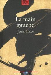 La Main Gauche ; Depuis Lors - Intérieur - Format classique