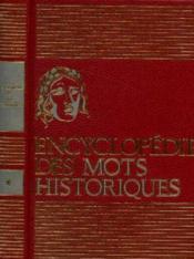 Encyclopédie des mots historiques tome 1: vrais et faux - Couverture - Format classique