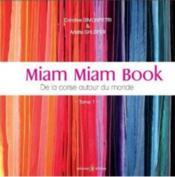 Miam miam book ; de la Corse autour du monde - Couverture - Format classique