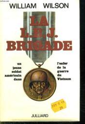 La L B J Brigade. - Couverture - Format classique
