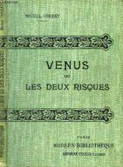 Venus Ou Les Deux Risques. - Couverture - Format classique