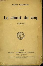 Le Chant Du Coq. - Couverture - Format classique