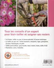 Tailler et soigner mes rosiers ; massifs, arbustes, grimpants, anciens, modernes - 4ème de couverture - Format classique
