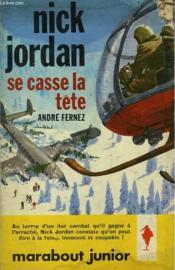 Nick Jordan Se Casse La Tete - Couverture - Format classique