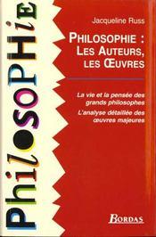 Philosophie ; Les Auteurs Les Oeuvres - Intérieur - Format classique
