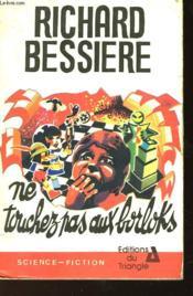 Ne Touchez Pas Aux Borloks - N°11 - Couverture - Format classique